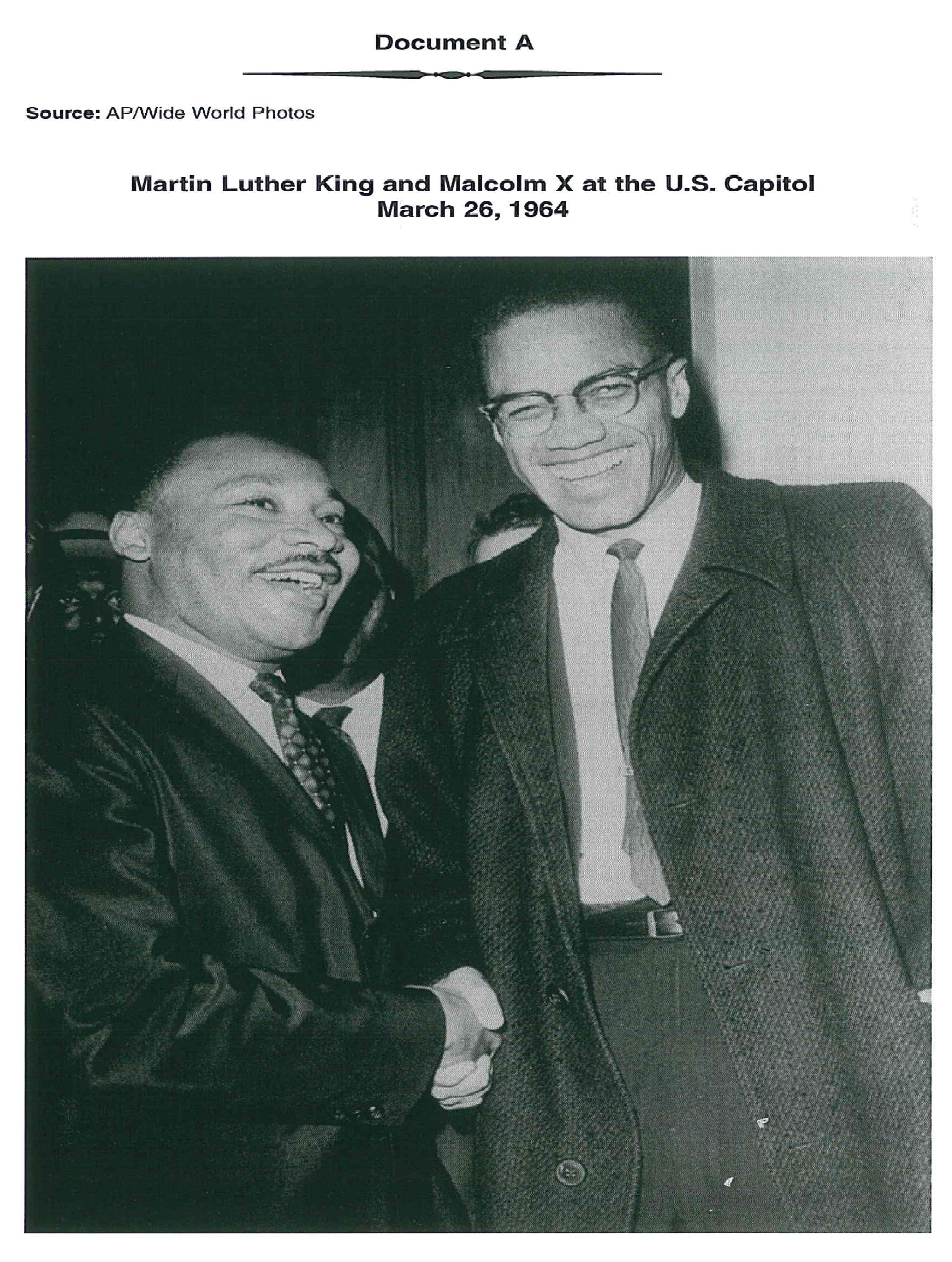 the two different views of martin luther king and malcolm x towards one cause Dr king and malcolm x were very different african american leaders with he lived in a two parent home malcolm x and dr martin luther king jr.